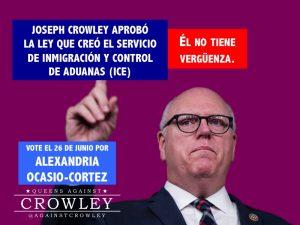 Joseph Crowley aprobó la ley que creó el Servicio de Inmigración y Control de Aduanas (ICE)