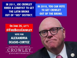 Joe Crowley Bronx Latino lobbyist redistricting